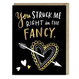 Emily McDowell: You Struck Me Right In The Fancy - Greeting Card