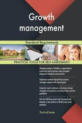 Growth Management Standard Requirements by Gerardus Blokdyk image