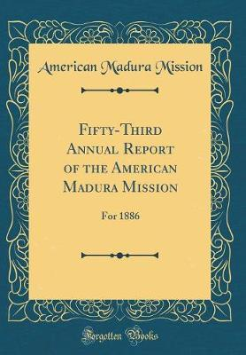 Fifty-Third Annual Report of the American Madura Mission by American Madura Mission