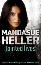 Tainted Lives by Mandasue Heller image