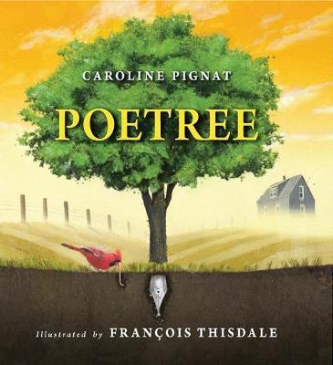 Poetree by Caroline Pignat