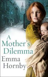 A Mother's Dilemma by Emma Hornby image