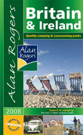 Alan Rogers Britain and Ireland: Quality Camping and Caravanning Parks: 2008 image