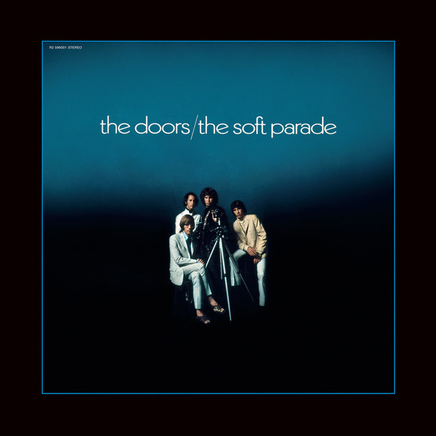 The Soft Parade (50th Anniversary Edition) by The Doors