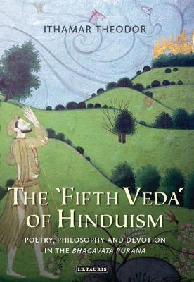 The 'Fifth Veda' of Hinduism by Ithamar Theodor