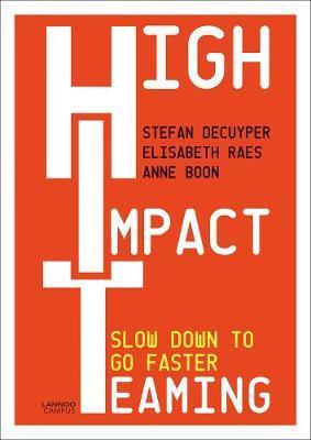 High Impact Teaming by Stefan Decuyper