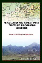 Privatization and Market-Based Leadership in Developing Economies by Bahaudin Mujtaba image