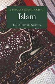 A Popular Dictionary of Islam by Ian Richard Netton image