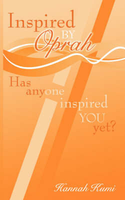 Inspired by Oprah by Hannah Kumi image