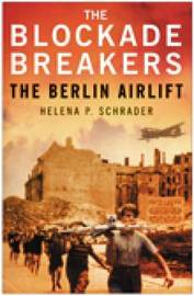 The Blockade Breakers by Helena Schrader image