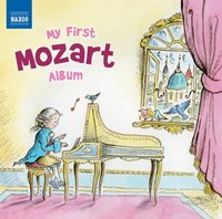 My First Mozart Album by Wolfgang Amadeus Mozart