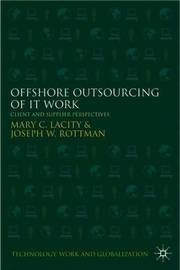 Offshore Outsourcing of IT Work by Mary C. Lacity