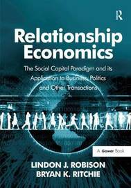 Relationship Economics by Lindon J. Robison image