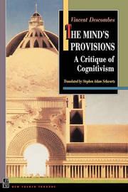 The Mind's Provisions: A Critique of Cognitivism by Vincent Descombes image