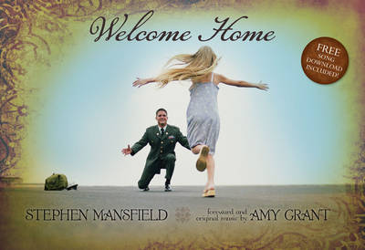 Welcome Home by Stephen Mansfield image