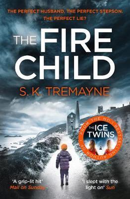 The Fire Child by S. K. Tremayne image