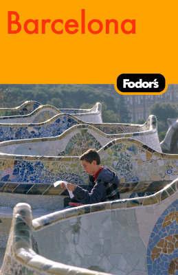 Fodor's Barcelona by Fodor Travel Publications