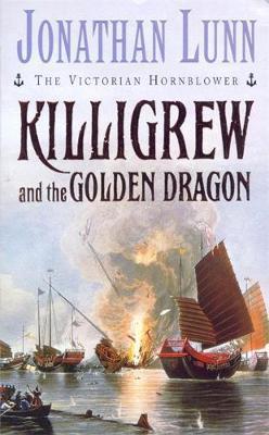 Killigrew and the Golden Dragon by Jonathan Lunn image