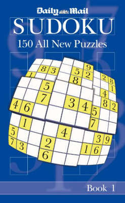 "The ""Daily Mail"" Book of Sudoku: Bk. 1 by ""Daily Mail"""