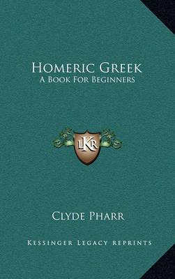 A Book for Beginners Homeric Greek