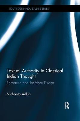 Textual Authority in Classical Indian Thought by Sucharita Adluri image