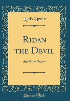 Ridan the Devil by Louis Becke