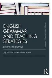 English Grammar and Teaching Strategies by Joy Pollock