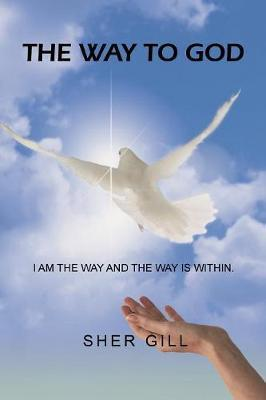 The Way to God by Sher Gill
