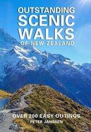 Outstanding Scenic Walks of New Zealand by Peter Janssen
