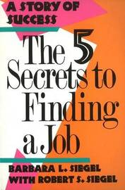 Five Secrets to Finding a Job by Barbara Siegel image