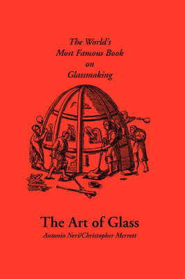 The Art of Glass by Antonio, Neri