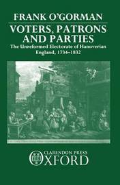 Voters, Patrons, and Parties by Frank O'Gorman image