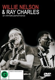 Willie Nelson & Ray Charles: An Intimate Performance on DVD