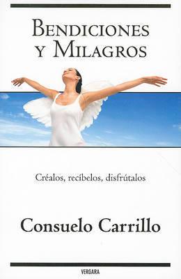 Bendiciones y Milagros by Consuelo Carrillo image