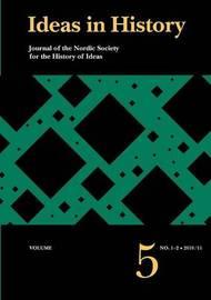 Ideas in History, Vol. 5. No. 1-2