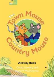 Fairy Tales: The Town Mouse and the Country Mouse Activity Book by Cathy Lawday
