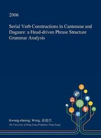 Serial Verb Constructions in Cantonese and Dagaare by Kwong-Cheong Wong