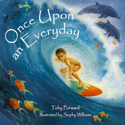 Once Upon an Everyday by Toby Forward