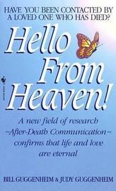 Hello From Heaven by Bill Guggenheim