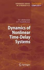 Dynamics of Nonlinear Time-Delay Systems by Muthusamy Lakshmanan