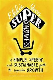 Superconsumers by Eddie Yoon