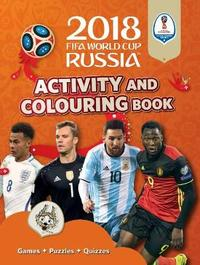 2018 FIFA World Cup Russia (TM) Activity and Colouring Book by Emily Stead