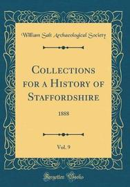 Collections for a History of Staffordshire, Vol. 9 by William Salt Archaeological Society image
