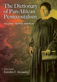 The Dictionary of Pan-African Pentecostalism, Volume One image