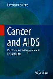 Cancer and AIDS by Christopher Kwesi O. Williams