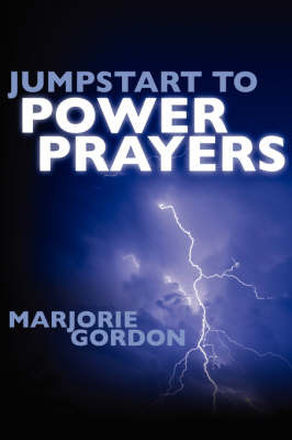 Jumpstart to Power Prayers by Marjorie, gordon image