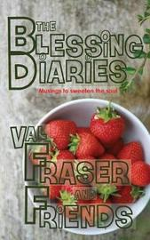 The Blessing Diaries by Val Fraser