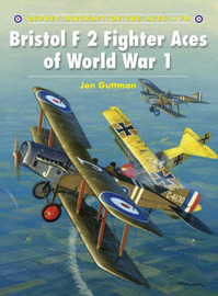 Bristol F2 Fighter Aces of World War I by Jon Guttman image