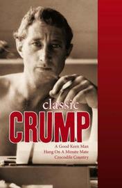 Classic Crump by Barry Crump