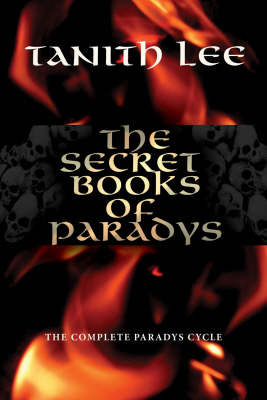 The Secret Books of Paradys by Tanith Lee image